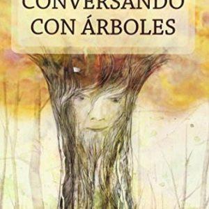 CONVERSANDO CON ARBOLES