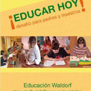 EDUCAR HOY, DESAFIO PARA PADRES Y MAESTROS