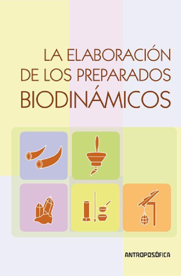 ELABORACION DE LOS PREPARADOS BIODINAMICOS