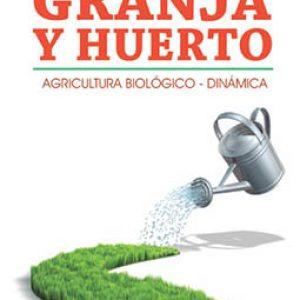 GRANJA Y EL HUERTO BIODINAMICO, LA