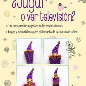 JUGAR O VER TELEVISION?