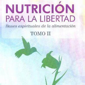 NUTRICION PARA LA LIBERTAD TOMO II