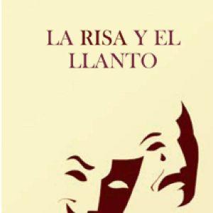 RISA Y EL LLANTO, LA