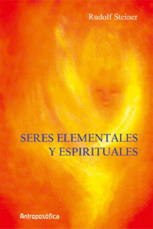 SERES ELEMENTALES Y ESPIRITUALES