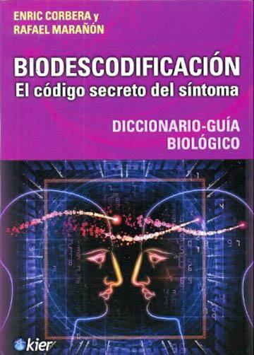 BIODESCODIFICACION- EL CODIGO SECRETO DEL SI
