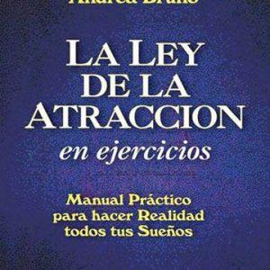 LEY DE LA ATRACCION EN EJERCICIOS, LA