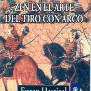 ZEN EN EL ARTE DEL TIRO CON ARCO (RUSTICO)