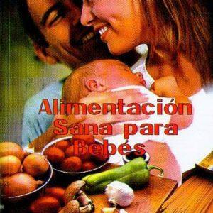 Alimentacion Sana para Bebes
