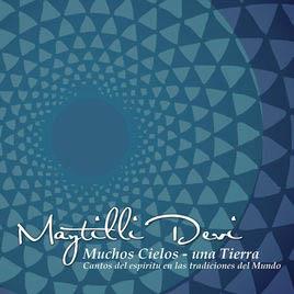 CD Muchos Cielos una Tierra - Maytilli Devi