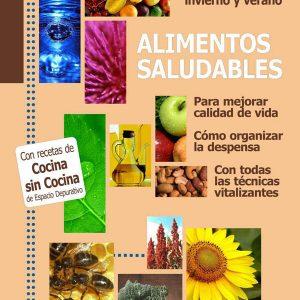 Alimentos Saludables (con recetario del Espacio Depurativo)