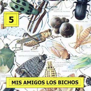 Mis amigos los bichos - Urdiales Cano